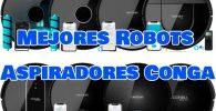robots aspiradores conga