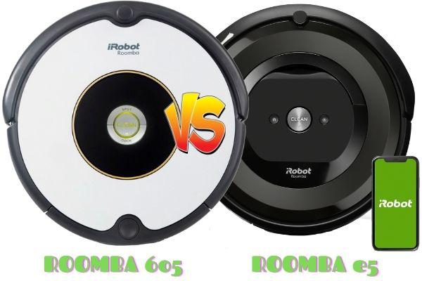 roomba 605 vs roomba e5