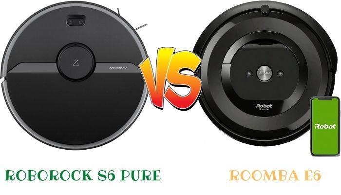 roborock s6 pure vs roomba e6