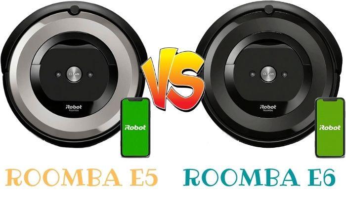 roomba-e5 vs roomba e6